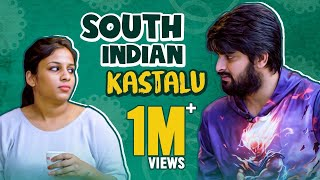 South Indian Kashtalu -  Ft. NagaShourya || Mahathalli || Tamada Media