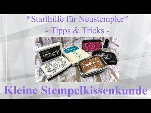 📌*Starthilfe für Neustempler* - Tipps & Tricks -📌Kleine Stempelkissenkunde
