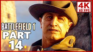 Battlefield 1 4K Gameplay Walkthrough Part 14 - BF1 Campaign 4K 60fps