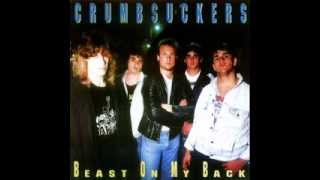 CRUMBSUCKERS - Beast On My Back 1988 [FULL ALBUM]