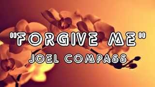 Forgive Me Joel Compass audio