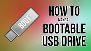 How To Create A Bootable USB Drive