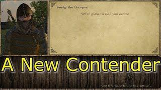 M&B Prophesy of Pendor E33 - A New Contender
