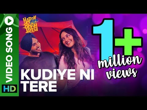 Kudiye Ni Tere   Video Song   Happy Phirr Bhag Jayegi   Sonakshi Sinha, Jimmy Shergill, Jassie Gill