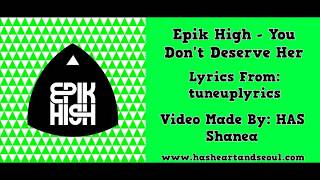 Epik High - You Don't Deserve Her
