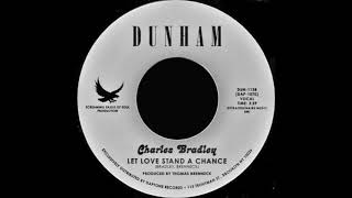 Charles Bradley ‎& The Menahan Street Band - Let Love Stand A Chance
