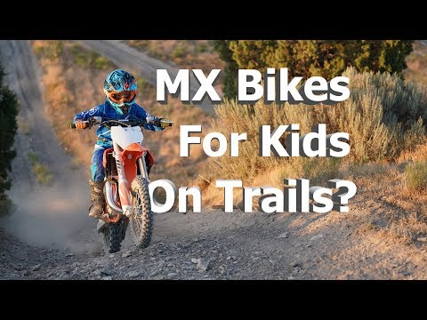 Kids Trail riding on Motocross Bikes?