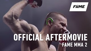 FAME MMA 2: Official Aftermovie