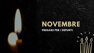 Novembre, pregare per i defunti
