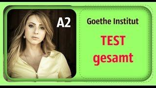 Goethe Institut - A2 - Hören, Lesen, Schreiben, Sprechen