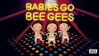 Babies Go Bee Gees. Full Album. Bee Gees para bebés