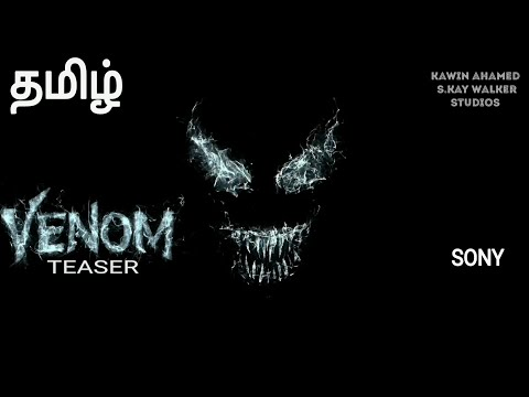 Download (Tamil) Venom Teaser Trailer -Tamil Dubbed (OFFICIAL) HD-4K  |  S.KAY_WALKER  ENTERTAINMENT  STUDIOS HD Mp4 3GP Video and MP3