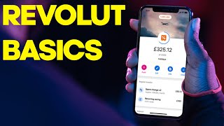 Revolut Basics and 10 things you need to know!
