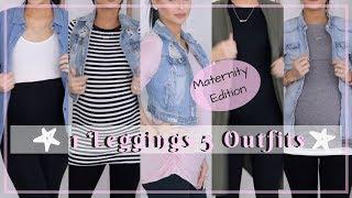 1 LEGGINGS 5 OUTFITS ⎮MATERNITY FASHION