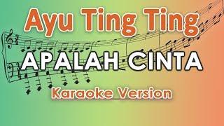 Ayu Ting Ting X Keremcem   Apalah Cinta (Karaoke Lirik Tanpa Vokal) By Regis
