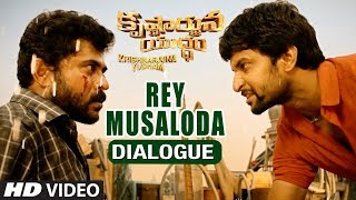 Rey Musaloda Dialogue | Krishnarjuna Yuddham Dialogues | Nani, Anupama, Rukshar | Hiphop Tamizha