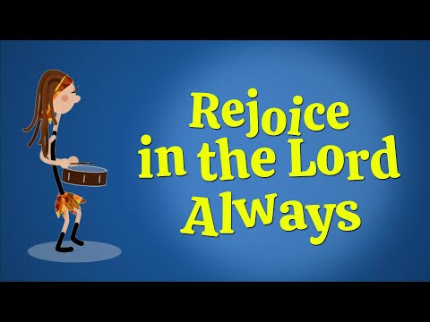 Rejoice in the Lord Always   Christian Songs For Kids