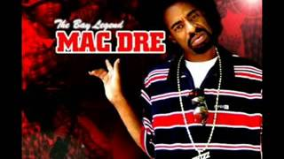 Tell Me How It Feels  Mac Dre, Keak Da Sneak, Ike Dola