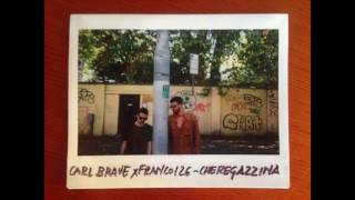 CARL BRAVE X FRANCO126   CHEREGAZZINA (PROD. CARL BRAVE)