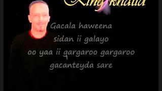 Somali Lyrics - Song - Aheya - By King Khalid.mp4