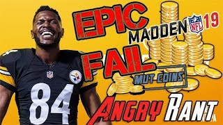 Madden 19 ANGRY RANT! ...I'M SO SICK OF THIS!