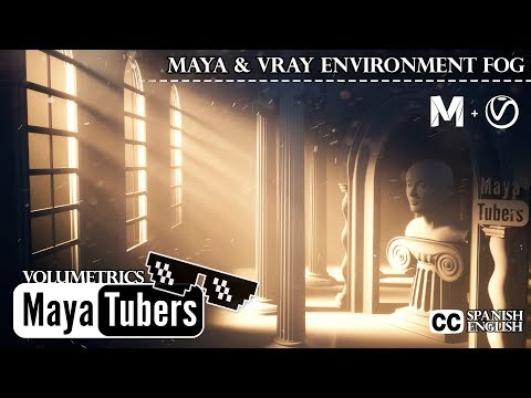 Niebla Nubes God Rays - VRay Fog y Maya - Efectos Atmosfericos - V-Ray Environment Fog - MayaTubers