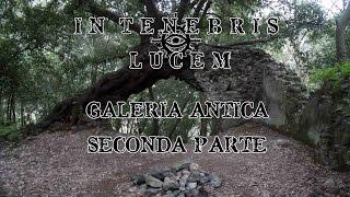preview picture of video 'I Fantasmi di Galeria Antica - Seconda Parte: Il resto del paese, le grotte e Senzaffanni.'