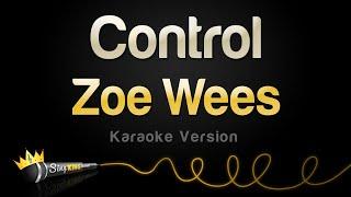 Zoe Wees – Control (Karaoke Version)