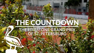 The Countdown: The Firestone Grand Prix Of St. Petersburg