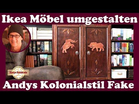 IKEA Möbel umgestalten | IKEA Hack | Andys Kolonialstil Fake