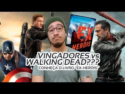 Ex-Heróis é uma mistura de Vingadores com The Walking Dead | Mil Páginas