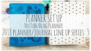 PLANNER SET UP | Kikki.K YouTube/Blog Planner | 2018 Planner/Journal Line Up Series | 3