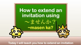Japanese Grammar - Extending an invitation using 〜ませんか