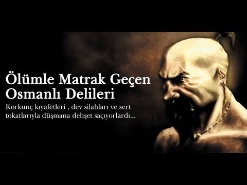 #Deliler Ölümle Matrak Geçen Osmanlı Delileri