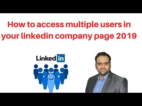 How to access multiple users in your linkedin company page 2019