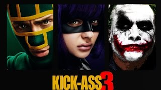 Kick Ass 3 - Fan Made trailer #1 [2018] HD