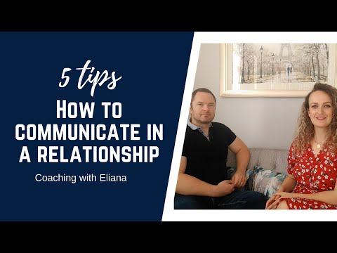 5 tips on how to communicate in a relationship