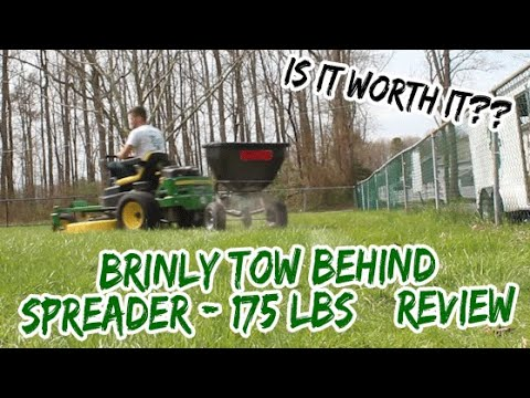Brinly Tow Behind Spreader - 175 lbs Review