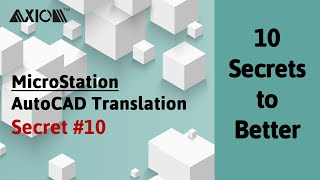 MicroStation-AutoCAD Translation Secret #10