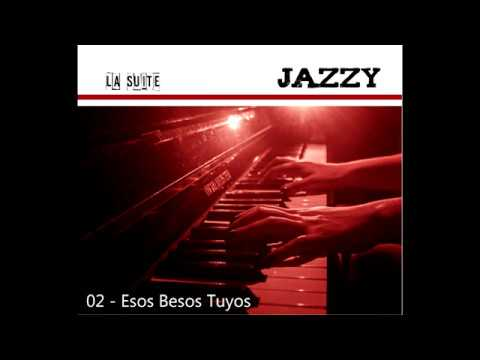 02 Esos Besos Tuyos - La Suite