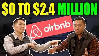 $0 to $2.4 Million in 9 Months Airbnb Business