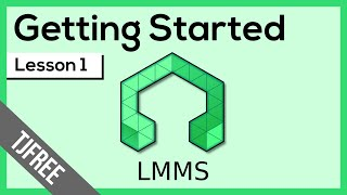 LMMS Lesson 1 - Getting Started