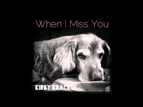 Kirby Krackle - When I Miss You (Geekiest Hits: Vol. 1 out 3.25.14)