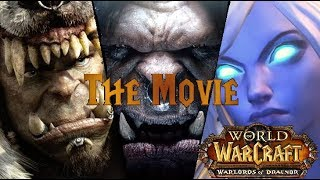 WoW Warlords of Draenor: The Movie (All WoD Cinematics in Chronological Order)