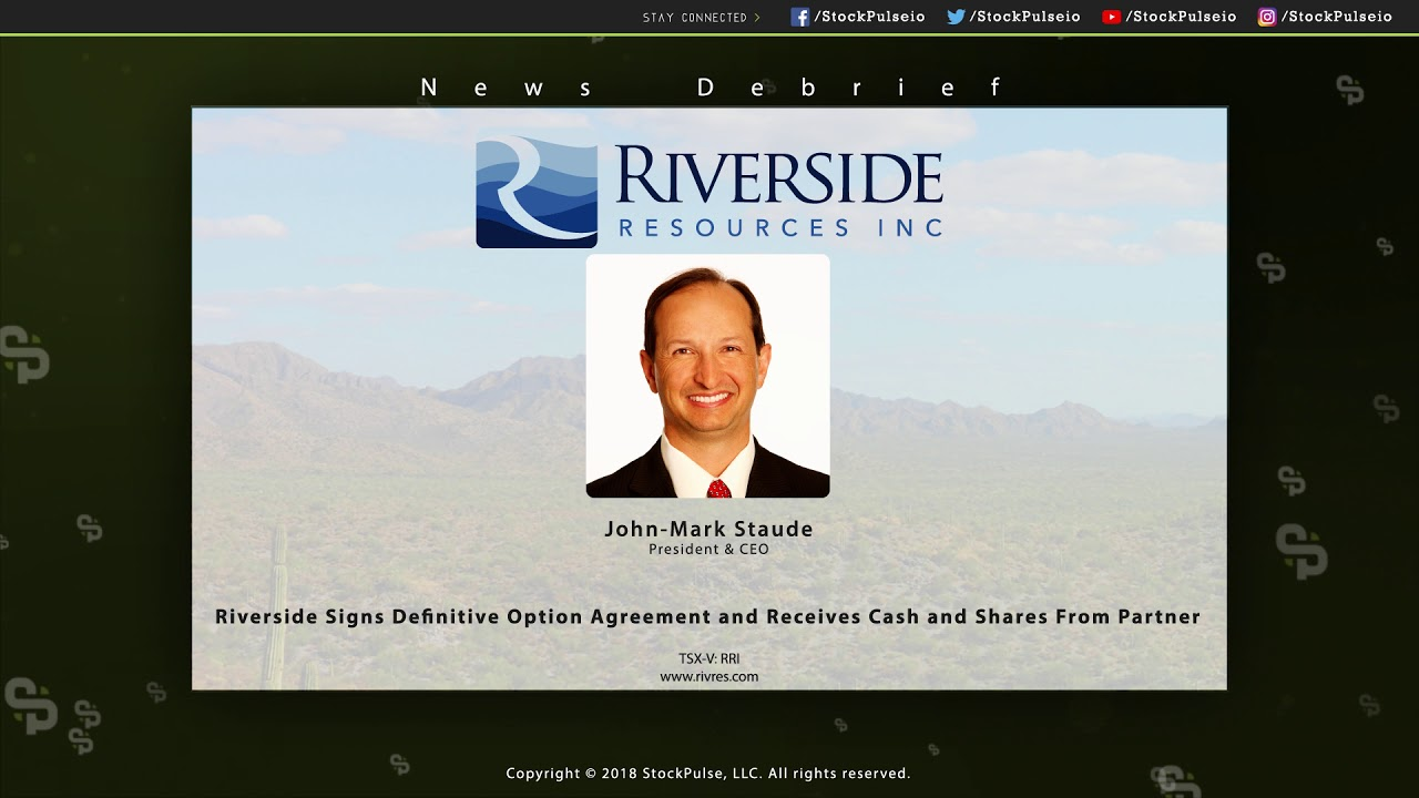 Riverside Resources Signs Definitive Option Agreement