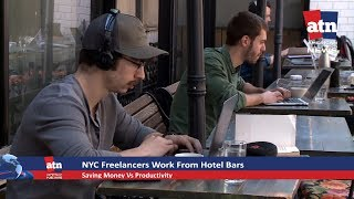 NYC Freelancers Works from Hotel Bars to Save Money