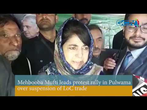 Mehbooba Mufti leads protest rally in Pulwama over suspension of LoC trade