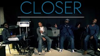 Closer - The Chainsmokers (AHMIR R&B Group cover)