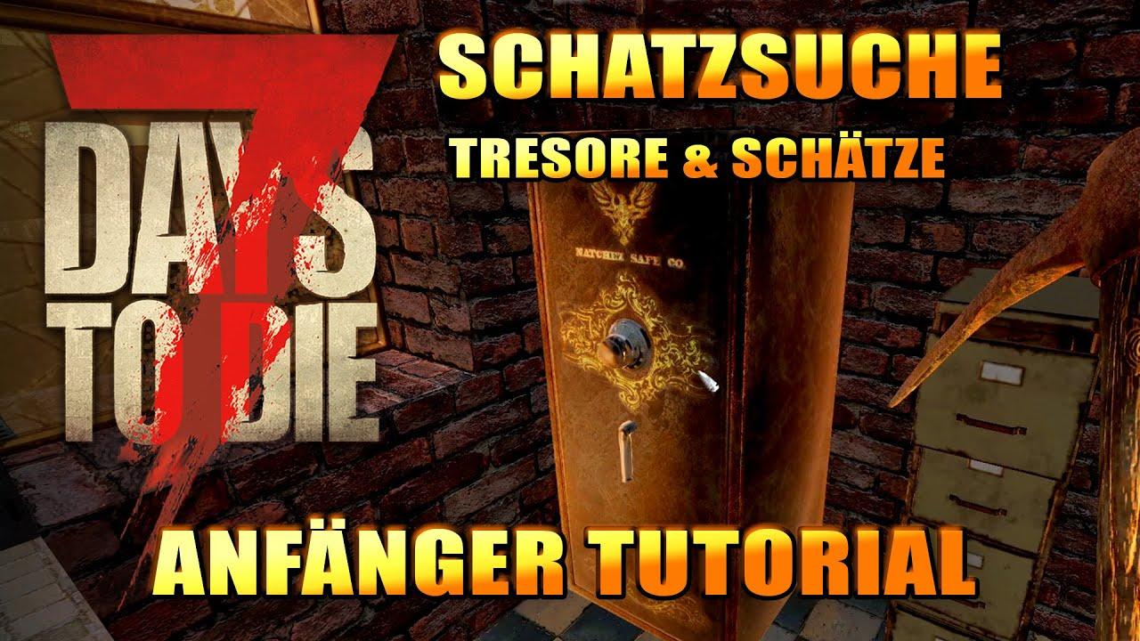 7 Days to Die 06 | Tresore knacken & Schätze suchen | Alpha 19 Gameplay Deutsch Tutorial Beginner thumbnail