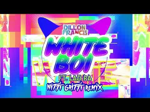 e60e22bd96da Dillon Francis - White Boi (Ft. Lao Ra) [Nitti Gritti Remix] - DJ ...